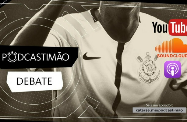 PodcasTIMÃO 263 - Entrevista patética do presidente e diretores do Corinthians